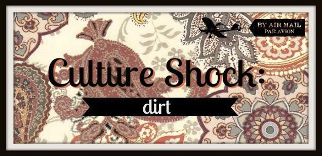 cultureshock dirt
