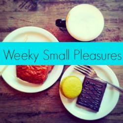 Weekly Small Pleasures